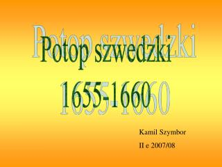 Kamil Szymbor  II e 2007/08