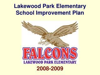 Lakewood Park Elementary School Improvement Plan