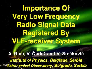 I mportance Of  Very Low Frequency Radio Signal Data Registered By  V LF -receiver System