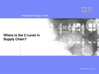 Where is the C-Level in Supply Chain?