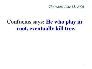 Thursday, June 15, 2006
