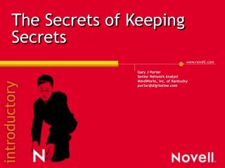 The Secrets of Keeping Secrets