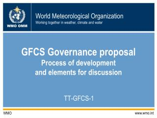 GFCS Governance proposal Process of development  and elements for discussion