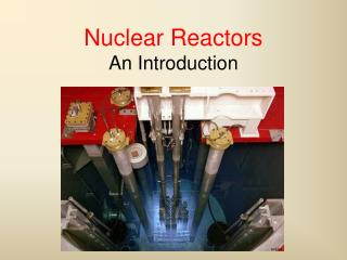 Nuclear Reactors An Introduction