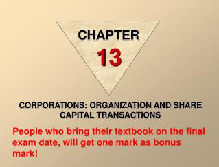 CORPORATIONS: ORGANIZATION AND SHARE CAPITAL TRANSACTIONS