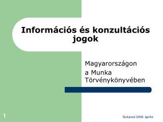 Információs és konzultációs jogok