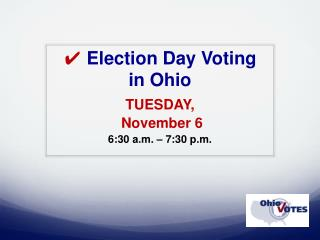 ✔ Election Day Voting  in Ohio