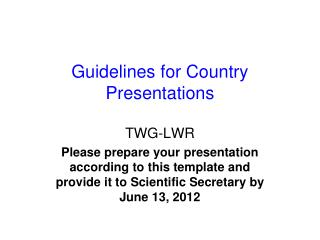Guidelines for Country Presentations