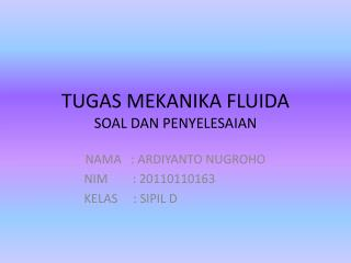 TUGAS MEKANIKA FLUIDA SOAL DAN PENYELESAIAN