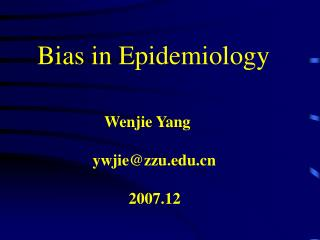 Bias in Epidemiology