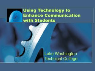 Using Technology to Enhance Communication with Students