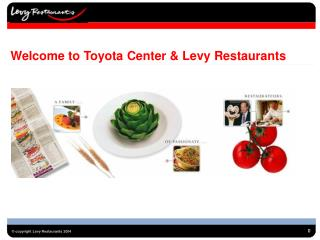 Welcome to Toyota Center & Levy Restaurants