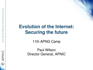Evolution of the Internet: Securing the future