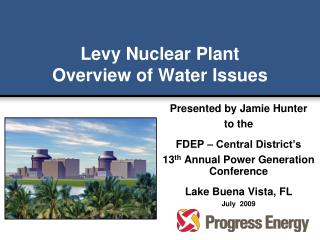 Levy Nuclear Plant Overview of Water Issues