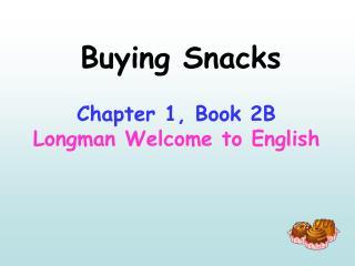 Buying Snacks