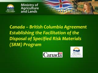 Canada – British Columbia Specified Risk Material (SRM) Management Program