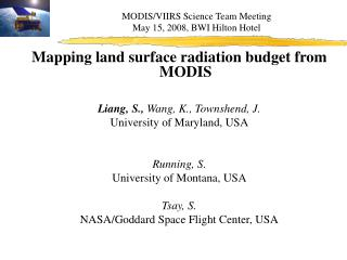 MODIS /VIIRS  Science Team Meeting May 15, 2008, BWI Hilton Hotel