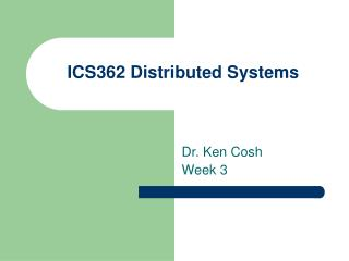 ICS362 Distributed Systems