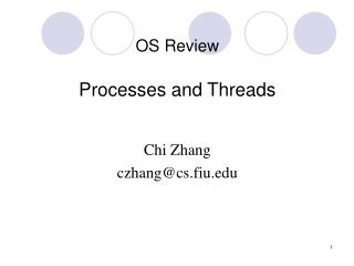 OS Review Processes and Threads