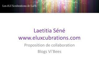 Laetitia S�n� eluxcubrations