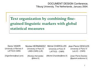 Text organi z ation by combining fine-grained linguistic markers with global statistical measures