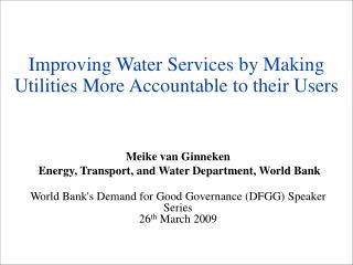 Improving Water Services by Making Utilities More Accountable to their Users