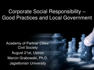 Corporate Social Responsibility –  Good Practices and Local Government