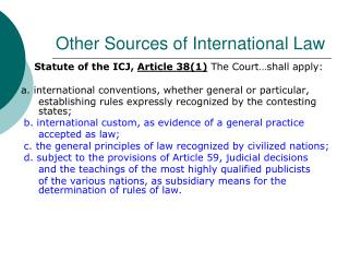 Other Sources of International Law