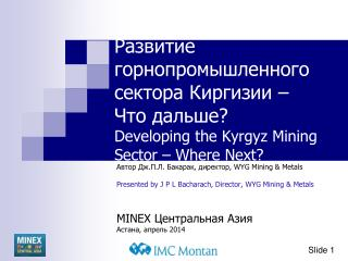 Автор  Дж.П.Л .  Бакарак , директор,  WYG Mining & Metals