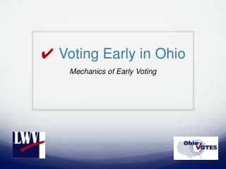 ✔  Voting Early in Ohio