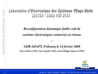 Laboratoire d'Electronique des Systémes TEmps Réels LESTER / CNRS FRE 2734
