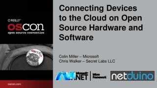 Connecting Devices to the Cloud on Open Source Hardware and Software