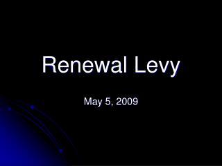 Renewal Levy