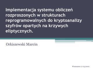 Orkiszewski Marcin