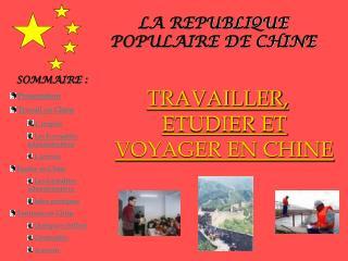 LA REPUBLIQUE POPULAIRE DE CHINE