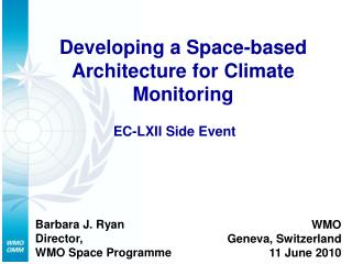 Developing a Space-based Architecture for Climate Monitoring