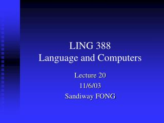 LING 388 Language and Computers
