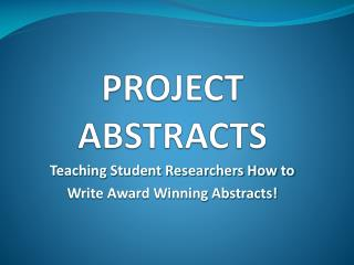 PROJECT ABSTRACTS