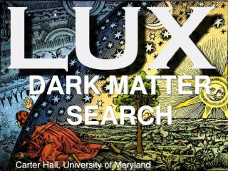 DARK MATTER SEARCH