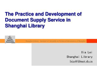 The Practice and Development of Document Supply Service in Shanghai Library