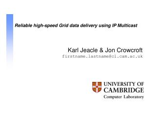 Reliable high-speed Grid data delivery using IP Multicast