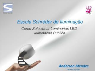 Escola Schréder de Iluminação