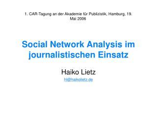 Social Network Analysis im journalistischen Einsatz