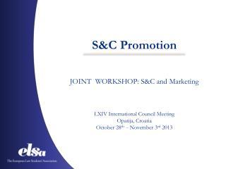 S&C  Promotion