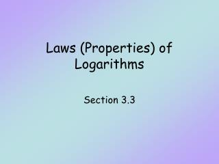 Laws Properties of Logarithms