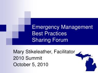 Emergency Management  Best Practices Sharing Forum