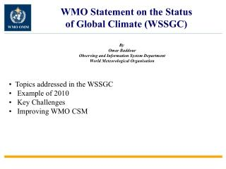 WMO Statement on the Status  of Global Climate (WSSGC)