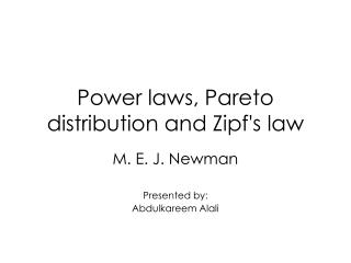 Power laws, Pareto distribution and Zipfs law