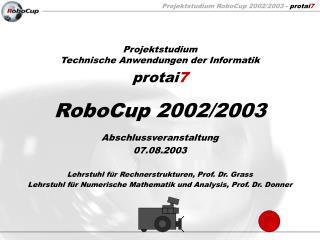 RoboCup 2002/2003
