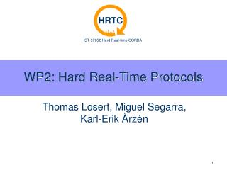 WP2: Hard Real-Time Protocols